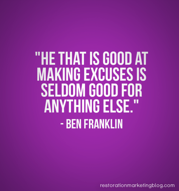 Restoration Marketing_Business Quotes_Excuses 2
