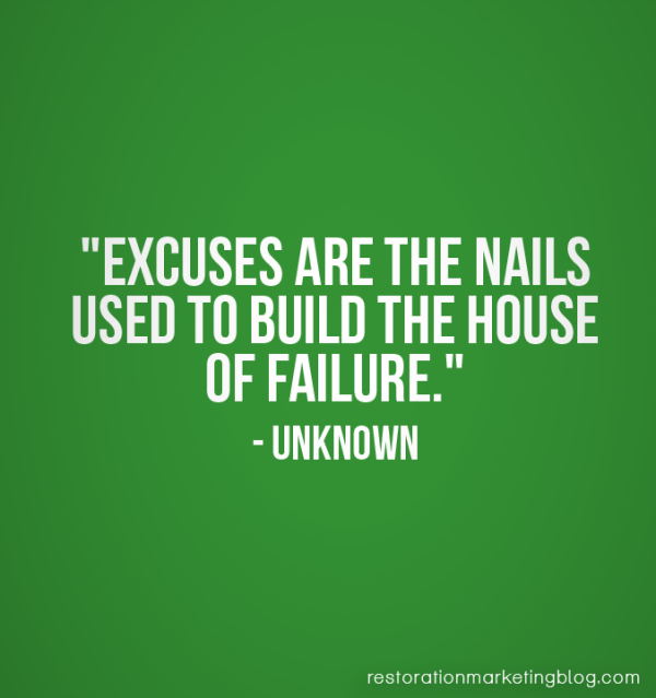 Restoration Marketing_Business Quotes_Excuses